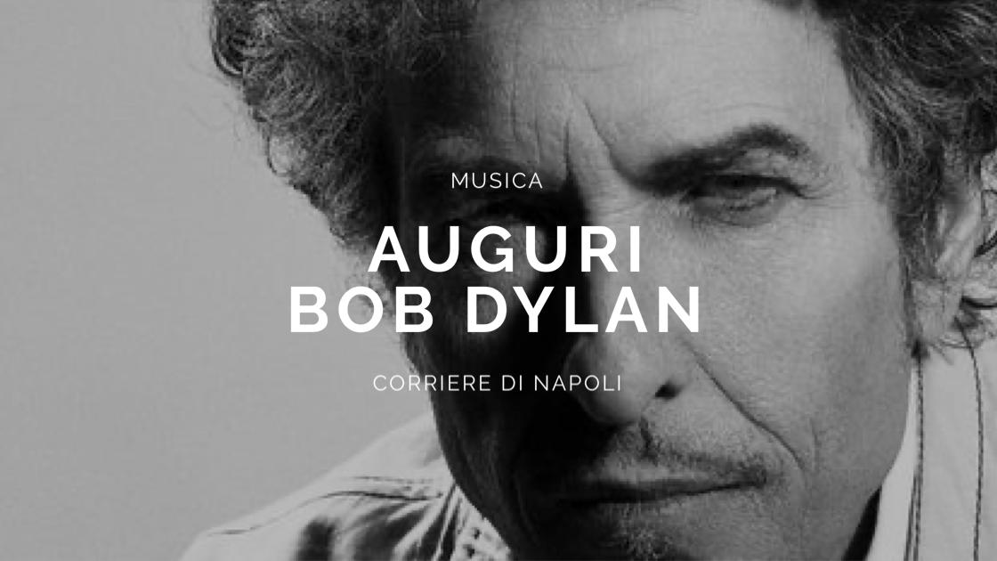 Musica: Buon Compleanno Bob Dylan!