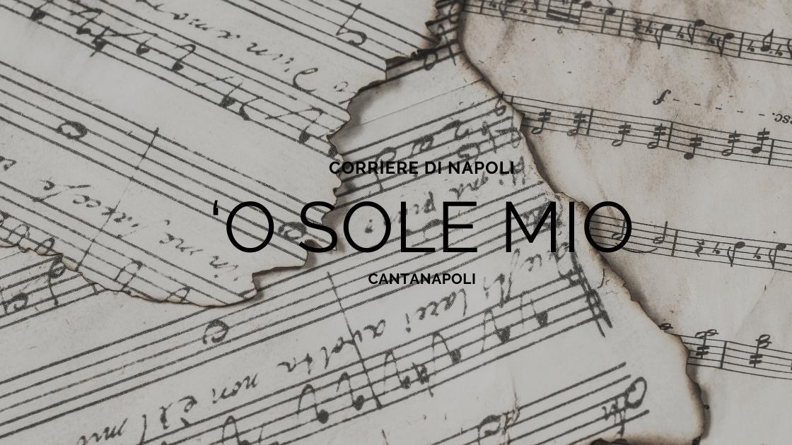 Musica, CantaNapoli: 'O Sole mio