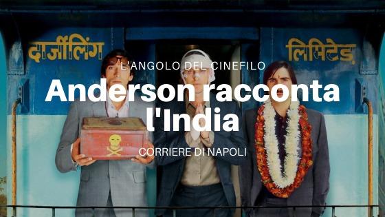 L'angolo del cinefilo: Il treno per il Darjeeling