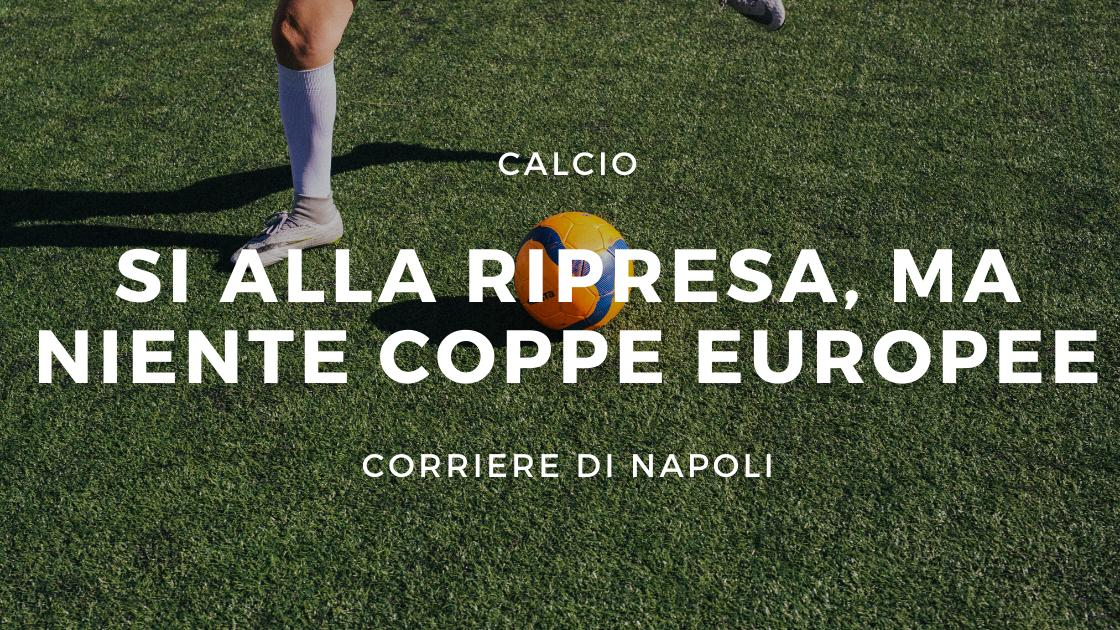 Calcio: UEFA, si alla ripartenza, no alle coppe europee