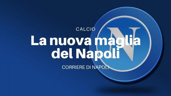 Calcio, Serie A: leaked la nuova maglia del Napoli