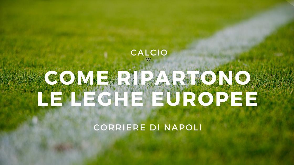 Sport, Calcio: come ripartiranno i campionati europei