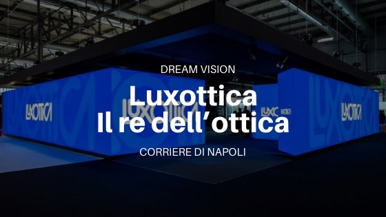 Vedendo il futuro con Luxottica