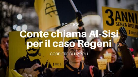 Politica, Conte chiama Al-Sisi per il caso Regeni