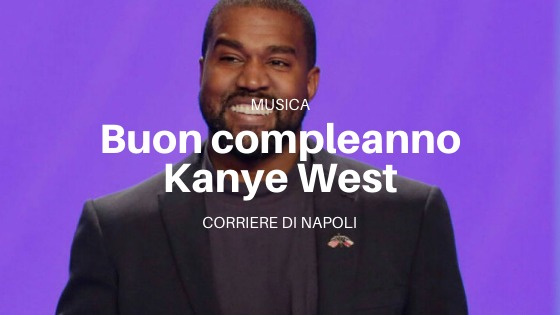 Musica: Buon Compleanno Kanye West!