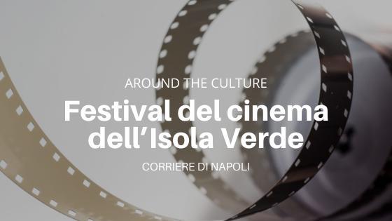 #AroundTheCulture: Ischia Film Festival