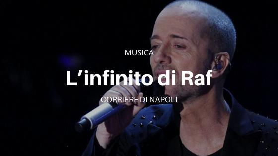 L'infinito di Raf