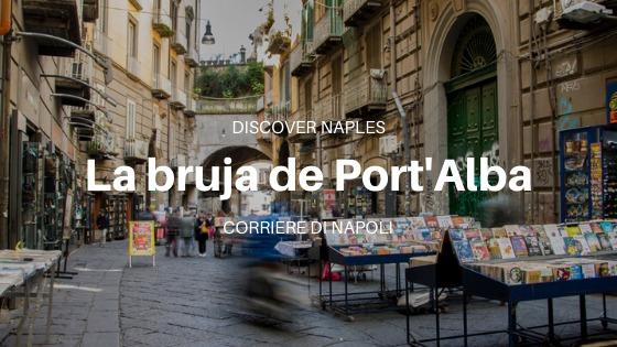 La bruja de Port'Alba