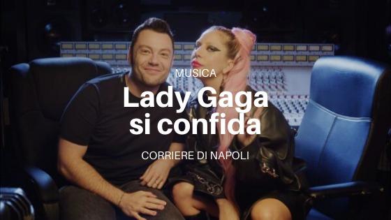 Musica: Lady Gaga si racconta a RTL 102.5