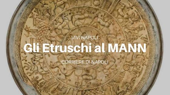 #vivinapoli: viaggio etrusco al MANN!