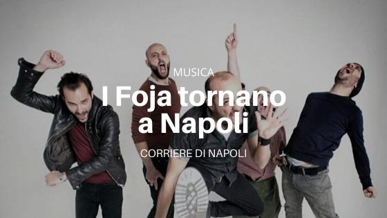 Musica: i Foja inaugurano il Napoli Teatro Festival Italia 2020