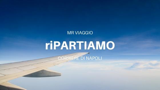 #sponsored by MrViaggio Ponticelli: riPARTIAMO