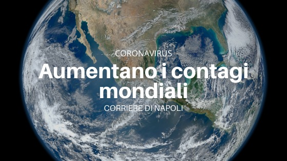 Coronavirus: il mondo è pieno di contagi. Torna l'incubo?
