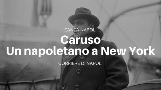 CantaNapoli: Caruso, Nápoles en el mundo