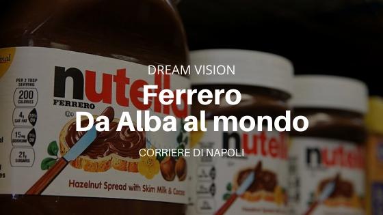 Ferrero, la rivoluzione dolciaria