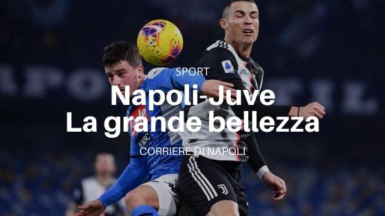 Calcio: Napoli-Juventus, il grande Classico