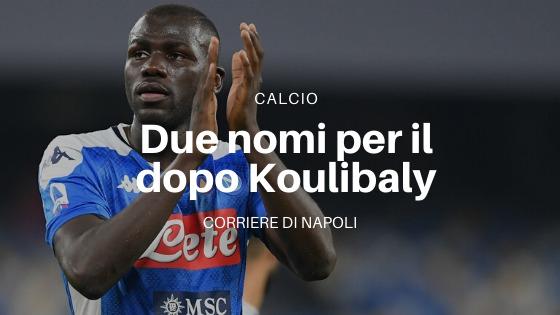 Calcio, Napoli: Koulibaly in partenza. Chi sarà l'erede?