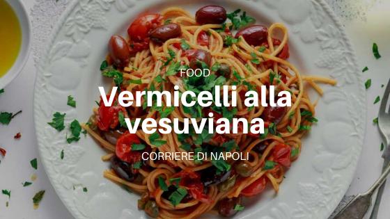 Food, Ricette: Vermicelli alla vesuviana
