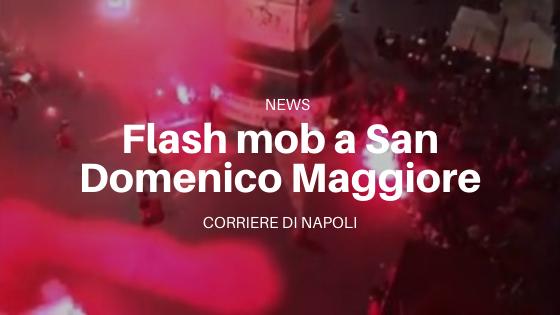 flash mob a San Domenico Maggiore