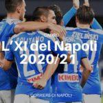 L' XI del Napoli 2020/2021
