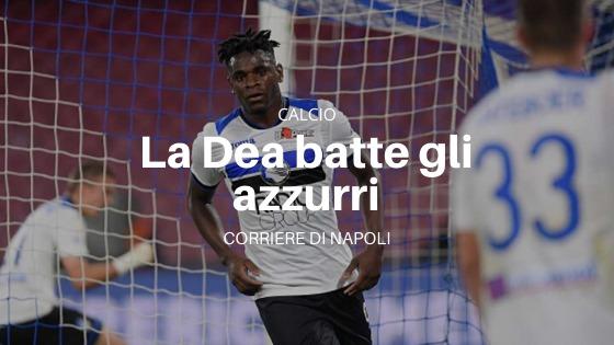 Il Napoli esce sconfitto
