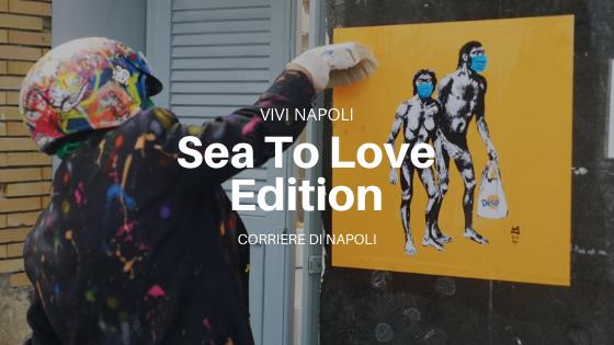 #SeaToLoveEdition: la Street Art contro l'inquinamento