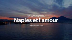Naples et l'amour