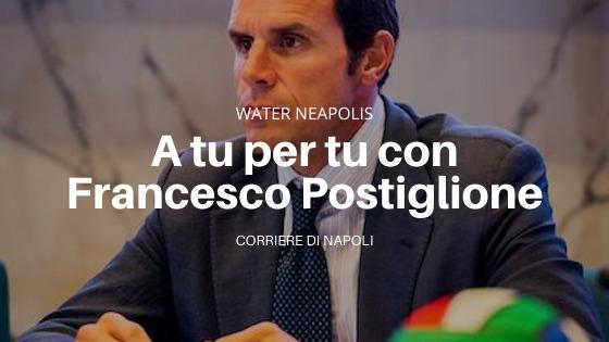 Water Neapolis: a tu per tu con Francesco Postiglione