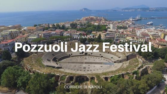 Pozzuoli Jazz Festival: magia all'Anfiteatro Flavio