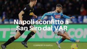 Il Napoli perde