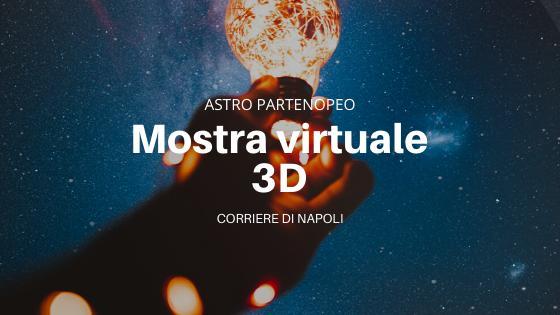 #astropartenopeo: Nuova mostra 3D