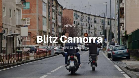 Blitz Camorra: Secondigliano ancora nel mirino