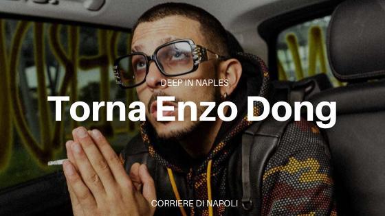 Deep in Naples: il nuovo singolo di Enzo Dong