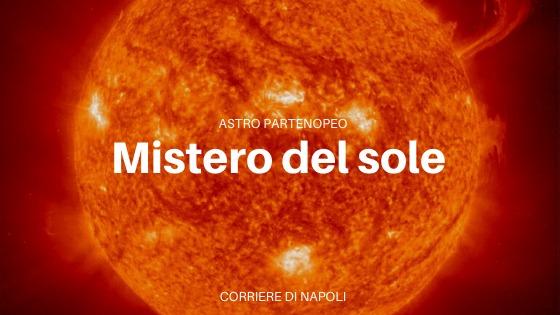 #astropartenopeo: Mistero del Sole