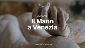 Il MANN a Venezia