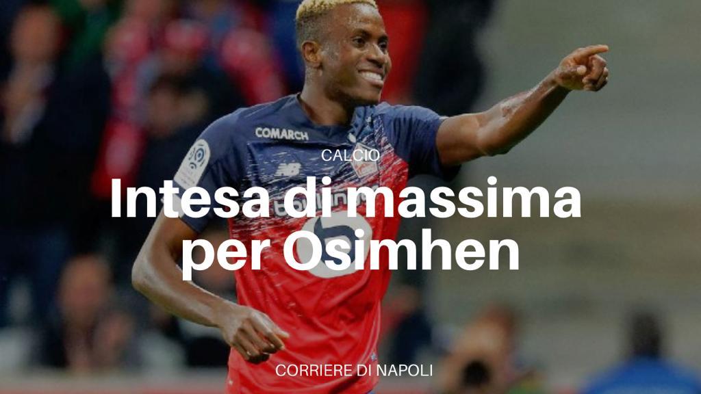 Napoli-Lille: intesa di massima per Osimhen