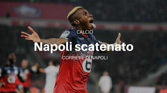 Napoli scatenato