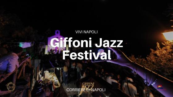 Giffoni Jazz Festival: al via la II edizione