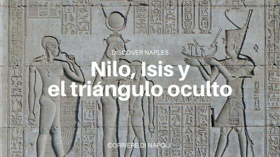Nápoles y los egipcios: un culto secular