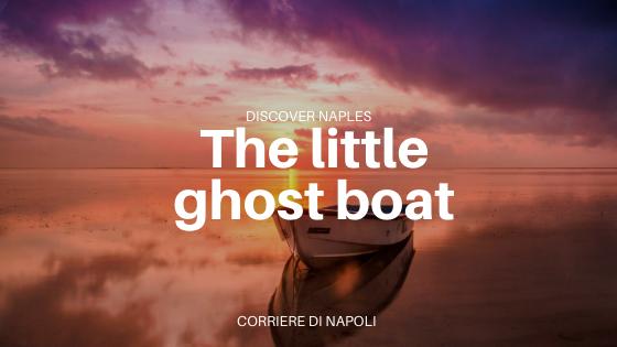 posillipo's ghost boat