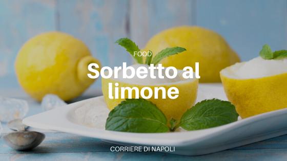 Ricetta sorbetto al limone di Sorrento (senza gelatiera!)