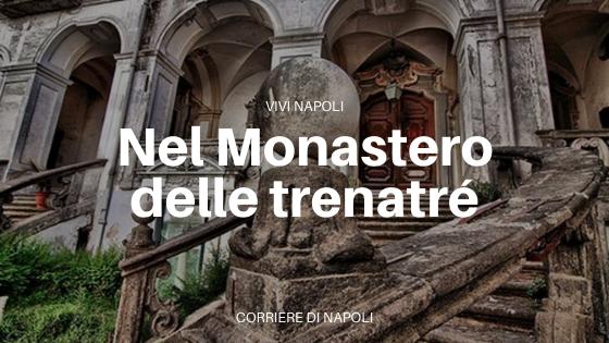 Visita al Monastero delle Trentatré: emozionatevi