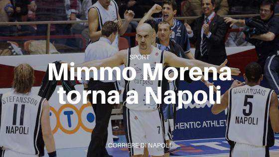 Napoli Basket, il grande ritorno di Mimmo Morena