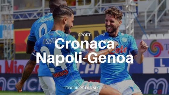cronaca Napoli-Genoa