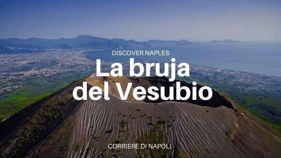 La bruja del Vesubio: de Nápoles a Disney