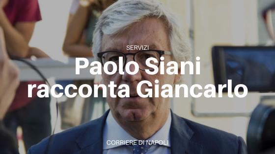 """INTERVISTA – On. Paolo Siani: """"Il ricordo di mio fratello Giancarlo"""""""