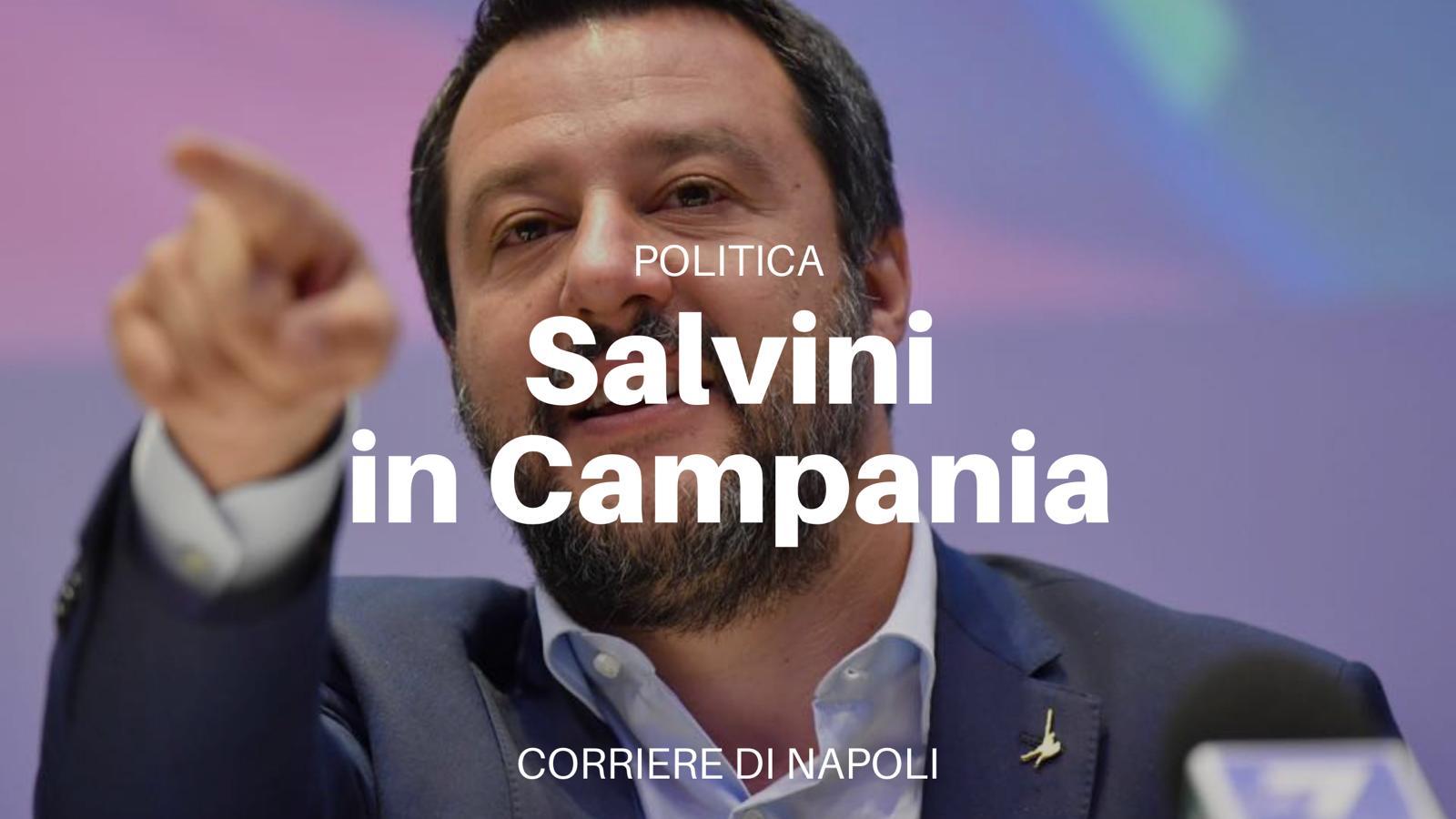 La Campania ha bisogno di Matteo Salvini?