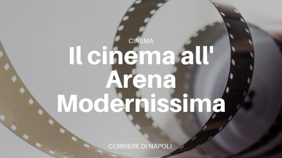 programmazione cinema Arena Modernissima
