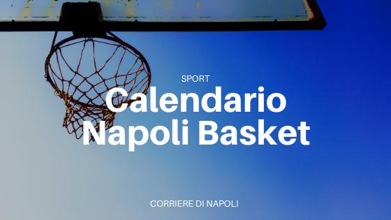 Napoli Basket, ecco il calendario