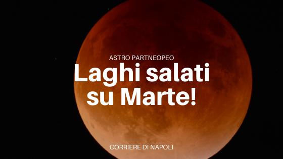 Laghi su Marte: la scoperta a Napoli